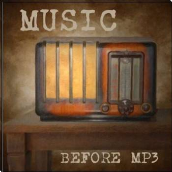 MUSIC BEFORE MP3